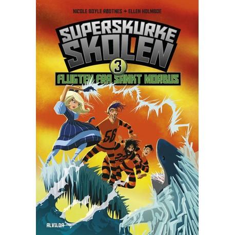 Superskurkeskolen 3: Flugten fra Sankt Morbus