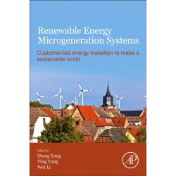 Renewable Energy Microgeneration Systems: Customer-led energy transition to make a sustainable world