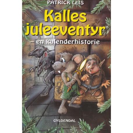 Kalles juleeventyr: En kalenderhistorie