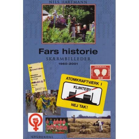 Fars historie: Skærmbilleder 1960-2001