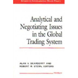 Analytical and Negotiating Issues in the Global Trading System