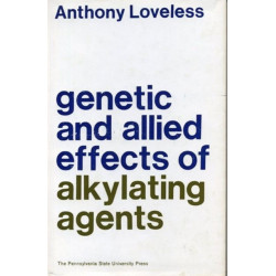 Genetic and Allied Effects of Alkylating Agents