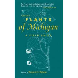 Gleason's Plants of Michigan: A Field Guide