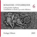 Romanske stenarbejder - Gnidebilleder af danske og svenske billedsten: afgnedet i årene 1954-2006 (Årgang 6)