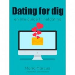 Dating for dig. En lille guide til netdating