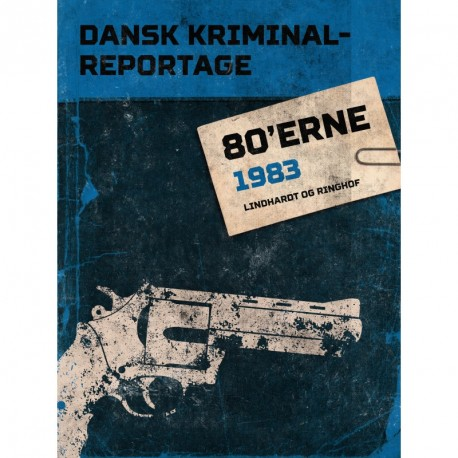 Dansk Kriminalreportage 1983