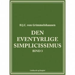 Den eventyrlige Simplicissimus bind 3