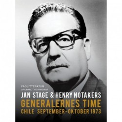 Generalernes time: Chile september. Oktober 1973