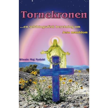 Tornekronen: en selvbiografisk beretning om Jesu manddom