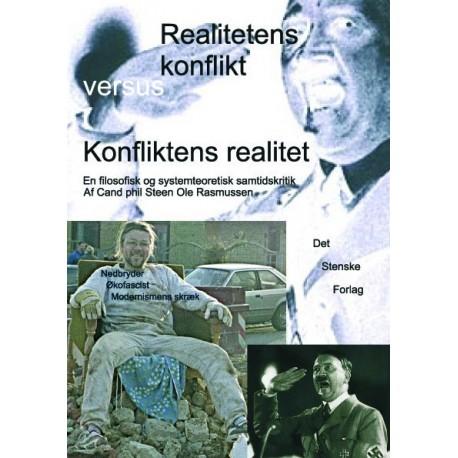 Realitetens konflikt versus konfliktens realitet