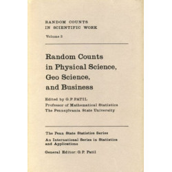 Random Counts in Scientific Work Vol. 3: Random Counts in Physical Science, Geo Science, and Business