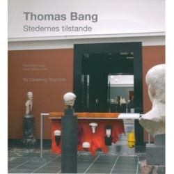 Thomas Bang: stedernes tilstande