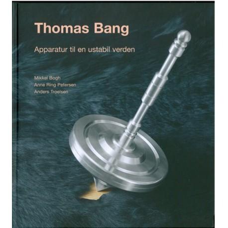 Thomas Bang: apparatur til en ustabil verden