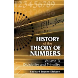History of the Theory of Numbers: Divisibility and Primality