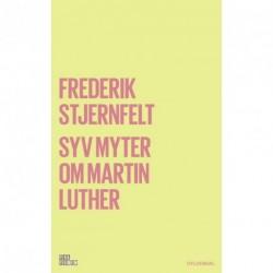 Syv myter om Martin Luther