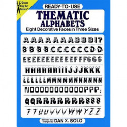 Ready-to-Use Thematic Alphabets: Eight Decorative Faces in Three Sizes