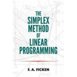 The Simplex Method of Linear Programming