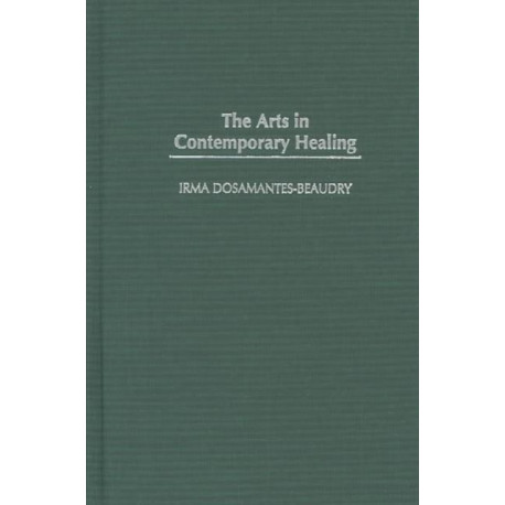The Arts in Contemporary Healing