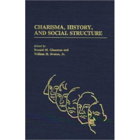 Charisma, History, and Social Structure