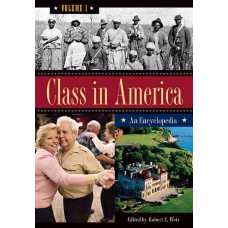 Class in America [3 volumes]: An Encyclopedia