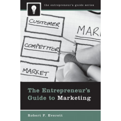The Entrepreneur's Guide to Marketing
