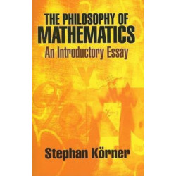 The Philosophy of Mathematics: An Introductory Essay