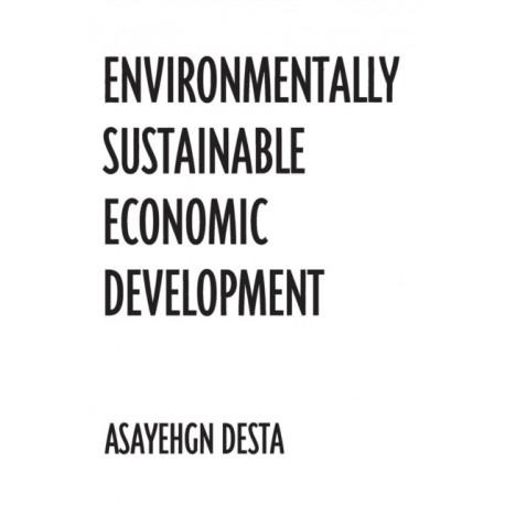 Environmentally Sustainable Economic Development