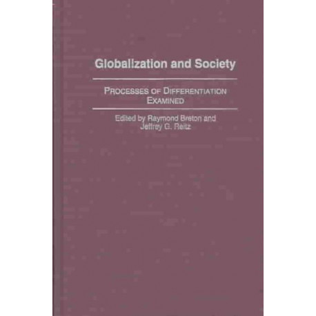 Globalization and Society: Processes of Differentiation Examined