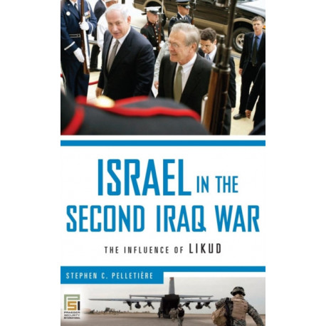 Israel in the Second Iraq War: The Influence of Likud