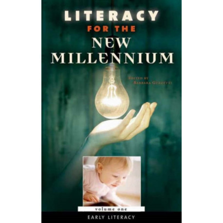 Literacy for the New Millennium [4 volumes]