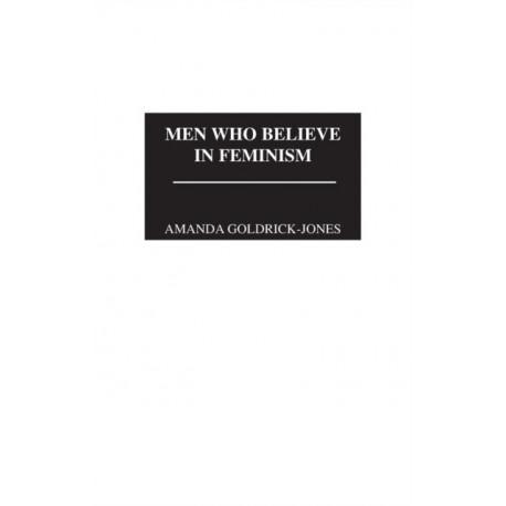 Men Who Believe in Feminism
