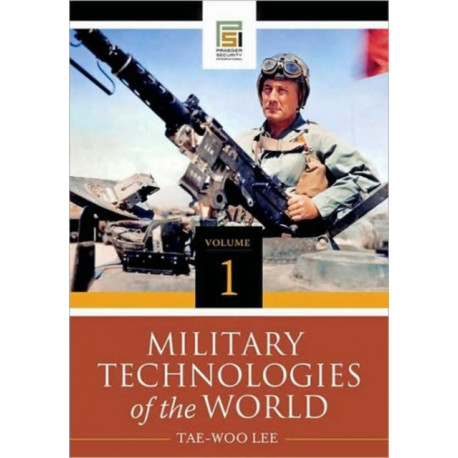 Military Technologies of the World [2 volumes]