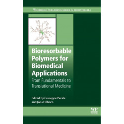 Bioresorbable Polymers for Biomedical Applications: From Fundamentals to Translational Medicine