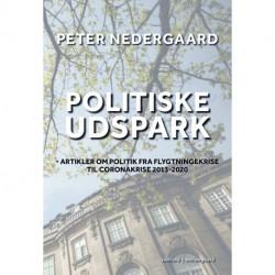 POLITISKE UDSPARK - Artikler om politik fra flygtningekrise til coronakrise 2013-2020
