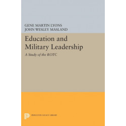 Education and Military Leadership. A Study of the ROTC