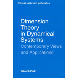 Dimension Theory in Dynamical Systems: Contemporary Views and Applications