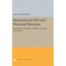 International Aid and National Decision: Development Programs in Malawi, Tanzania, and Zambia