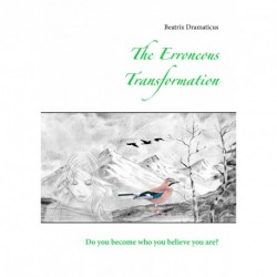 The Erroneous Transformation: Do you become who you believe you are