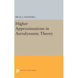 Higher Approximations in Aerodynamic Theory