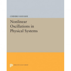 Nonlinear Oscillations in Physical Systems