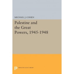 Palestine and the Great Powers, 1945-1948