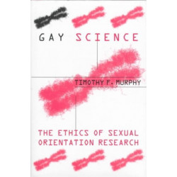 Gay Science: The Ethics of Sexual Orientation Research