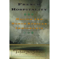 French Hospitality: Racism and North African Immigrants