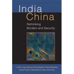 India China: Rethinking Borders and Security
