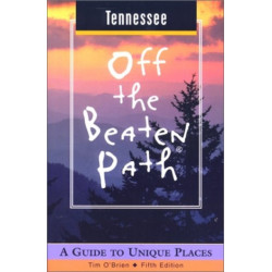 Tennessee Off the Beaten Path: A Guide to Unique Places