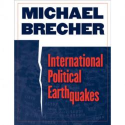 International Political Earthquakes