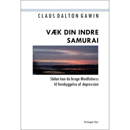 Væk din indre samurai: Sådan kan du bruge Mindfulness til forebyggelse af depression