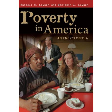 Poverty in America: An Encyclopedia
