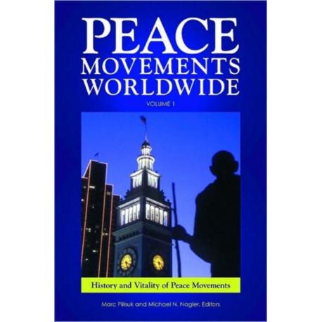 Peace Movements Worldwide [3 volumes]