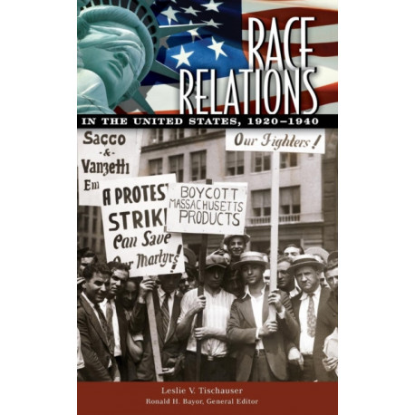 Race Relations in the United States, 1920-1940